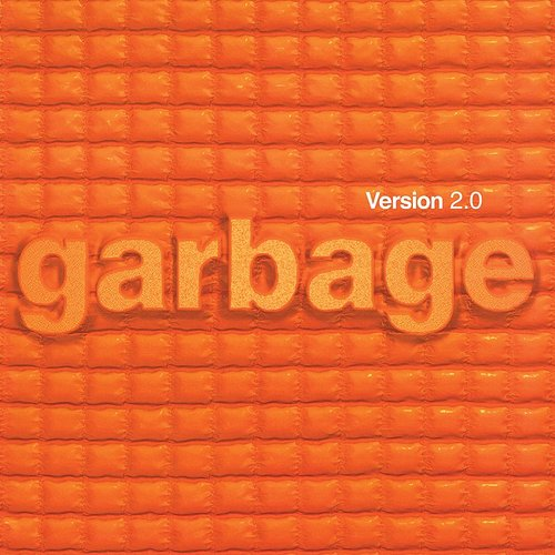 Garbage - Version 2.0 (20th Anniversary Edition / Remastered)