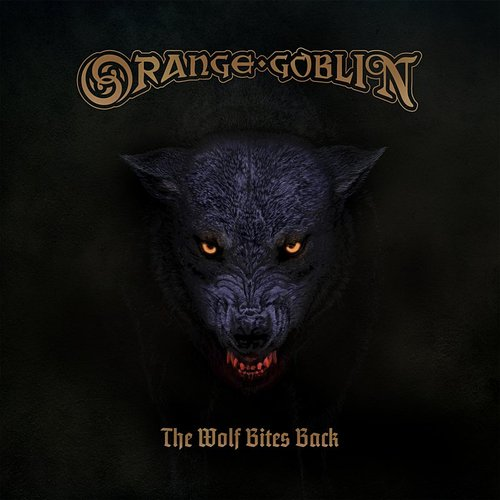 Orange Goblin - The Wolf Bites Back [Import LP]