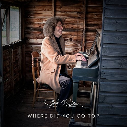 Gilbert O'Sullivan - Where Did You Go To? - Single