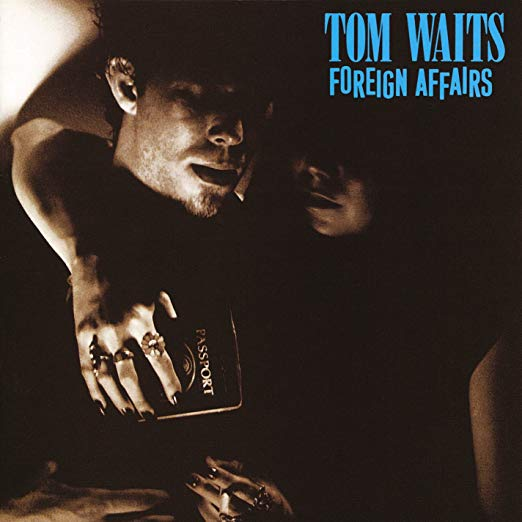 Tom Waits - Foreign Affairs (Cvnl)
