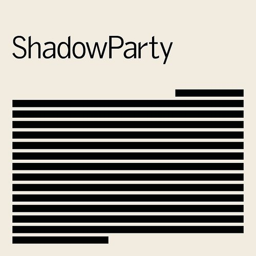 ShadowParty - Present Tense - Single