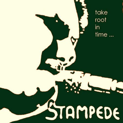Stampede - Take Root In Time (Live) - Single