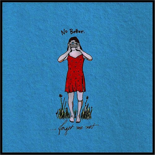No Better - Forget Me Not EP