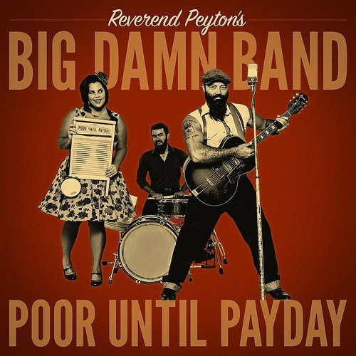 Reverend Peyton's Big Damn Band - You Can't Steal My Shine - Single