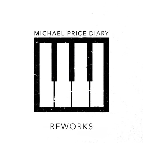 Michael Price - Diary Reworks