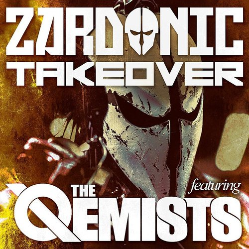 Zardonic - Takeover (Feat. The Qemists)