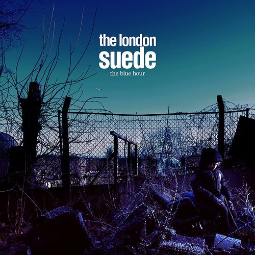Suede (The London Suede) - Don't Be Afraid If Nobody Loves You - Single