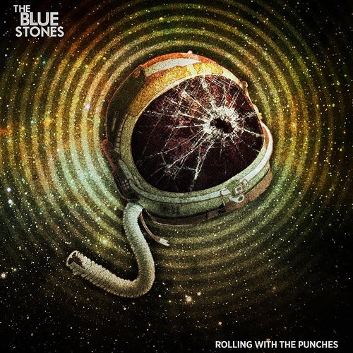 The Blue Stones - Rolling With The Punches - Single