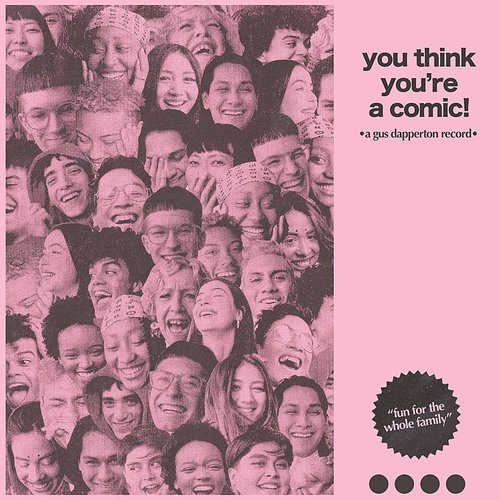 Gus Dapperton - You Think You're A Comic! EP