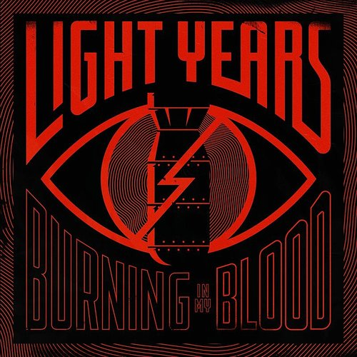 Light Years - Burning In My Blood - Single