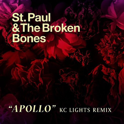 St. Paul & The Broken Bones - Apollo (Kc Lights Remix) - Single
