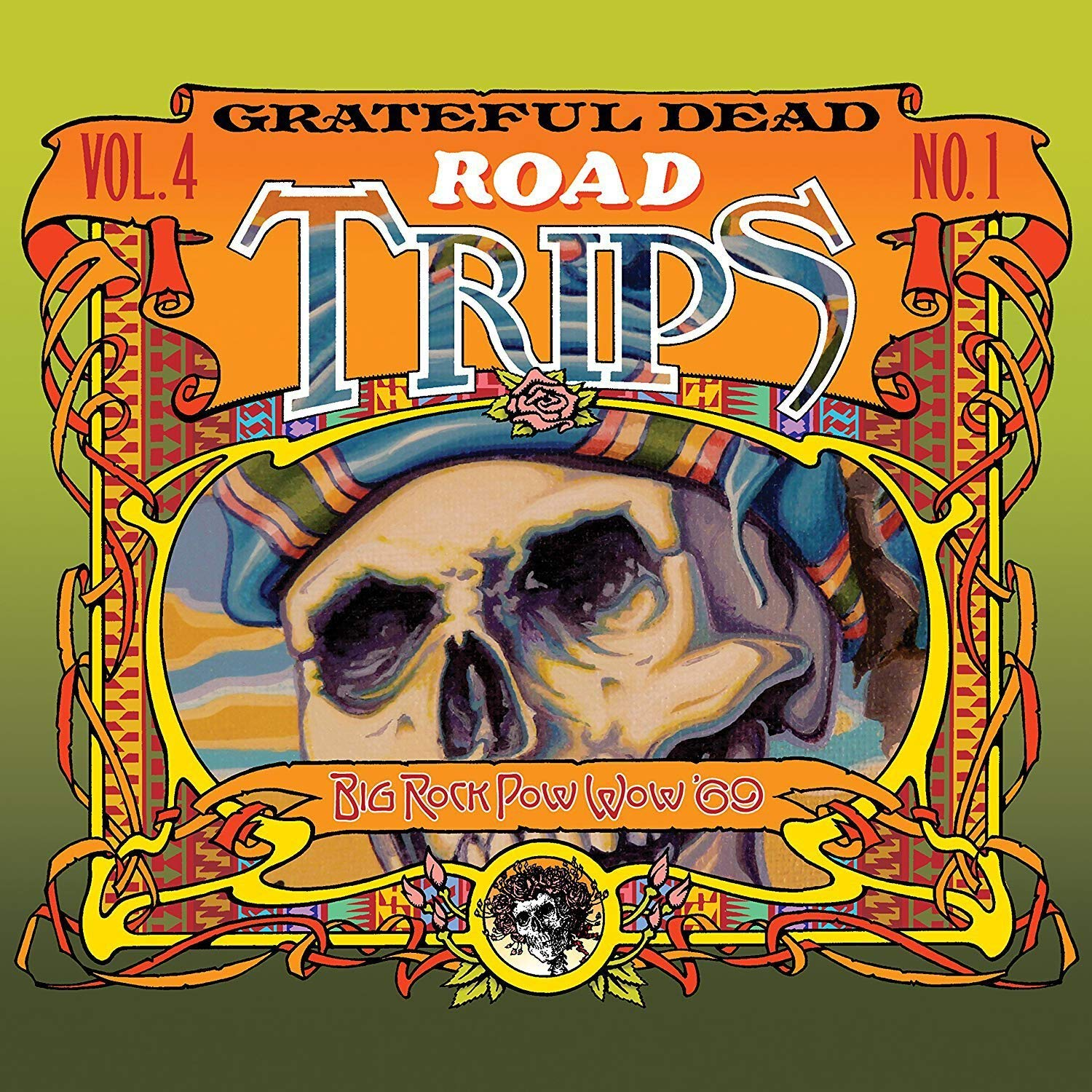 Grateful Dead - Road Trips Vol. 4 No. 1--Big Rock Pow-Wow '69