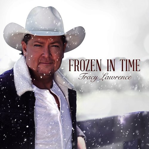 Tracy Lawrence - Frozen In Time - Single