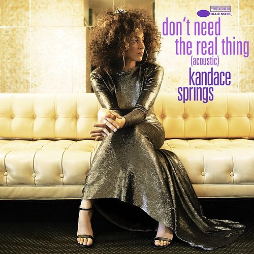 Kandace Springs - Don't Need The Real Thing (Acoustic) - Single