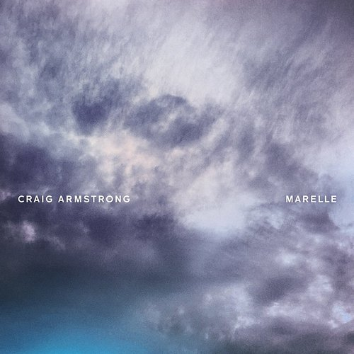 Craig Armstrong - Marelle - Single