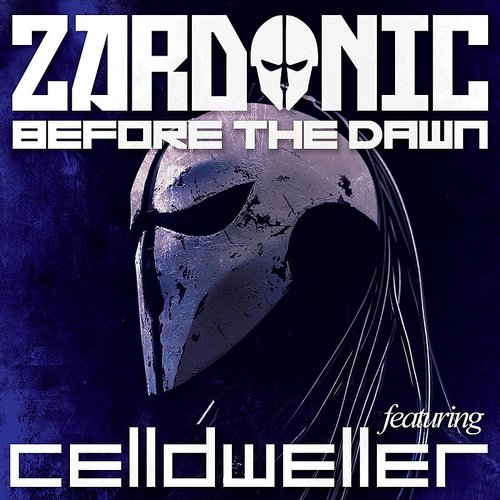 Zardonic - Before The Dawn (Feat. Celldweller) - Single