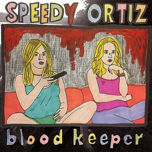 Speedy Ortiz - Blood Keeper
