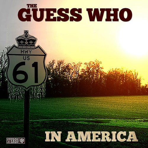 Guess Who - In America - Single