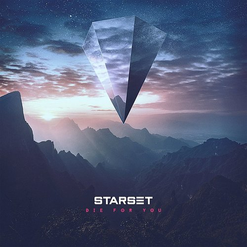 Starset - Die For You (Acoustic Version) - Single