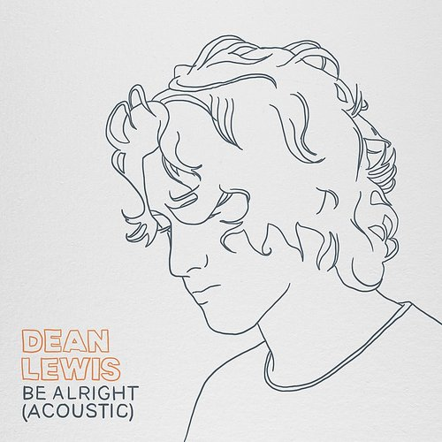 Dean Lewis - Be Alright (Acoustic) - Single