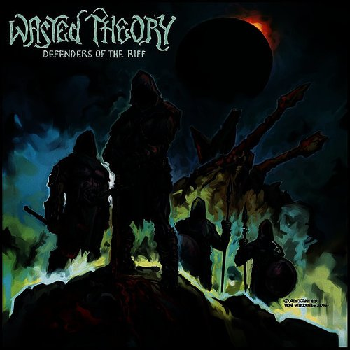 Wasted Theory - Defenders Of The Riff (Ita)