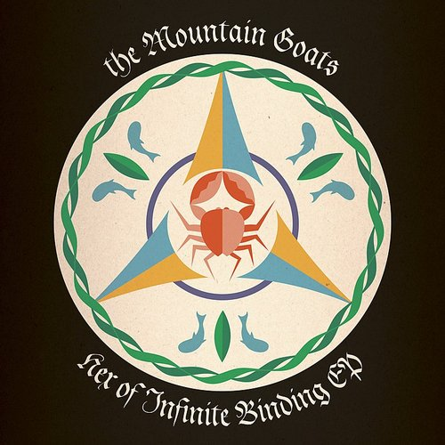 The Mountain Goats - Hex Of Infinite Binding EP