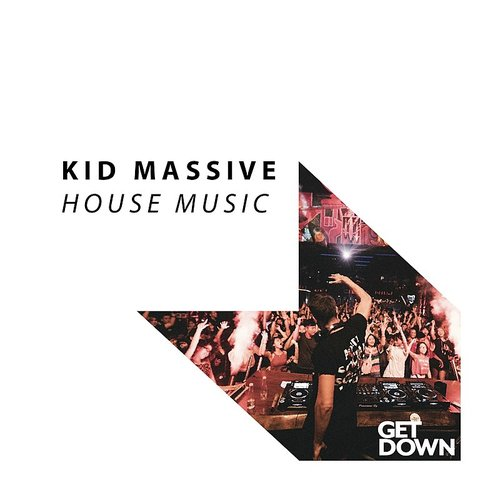 Kid Massive - House Music - Single