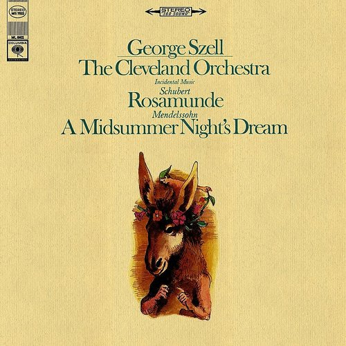 GEORGE SZELL - A Midsummer Night's Dream, Incidental Music, Op. 61: Mendelssohn & Schubert: Incidental Music