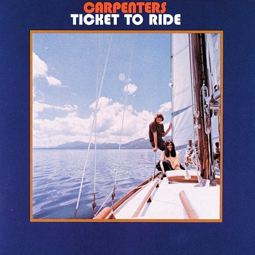 Carpenters - Ticket To Ride [Import Limited Edition]
