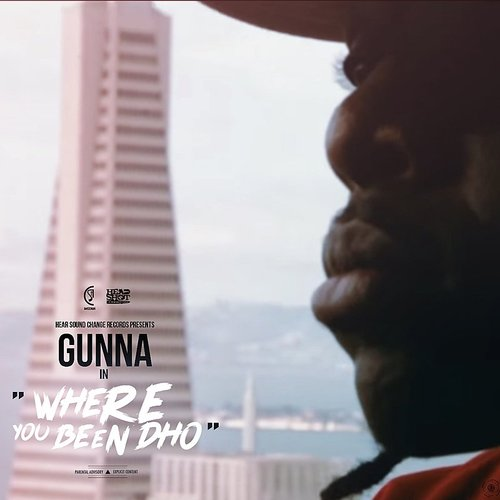 Gunna - Where You Been Dho - Single