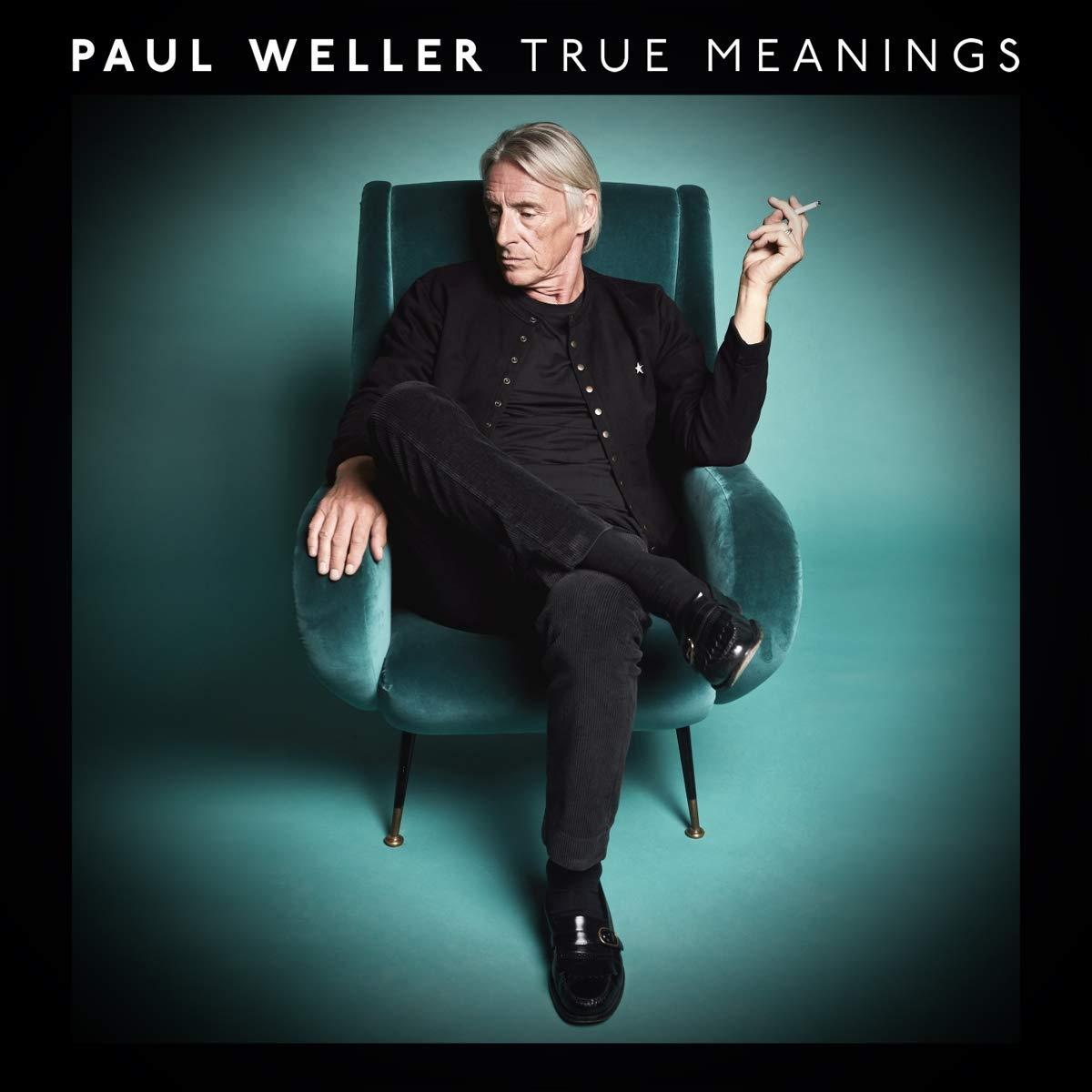 Paul Weller - True Meanings [2LP]   Waterloo Records