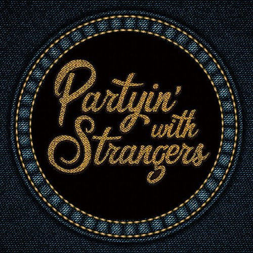 The Vegabonds - Partyin' With Strangers - Single