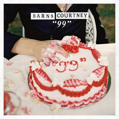 "Barns Courtney - ""99"" - Single"