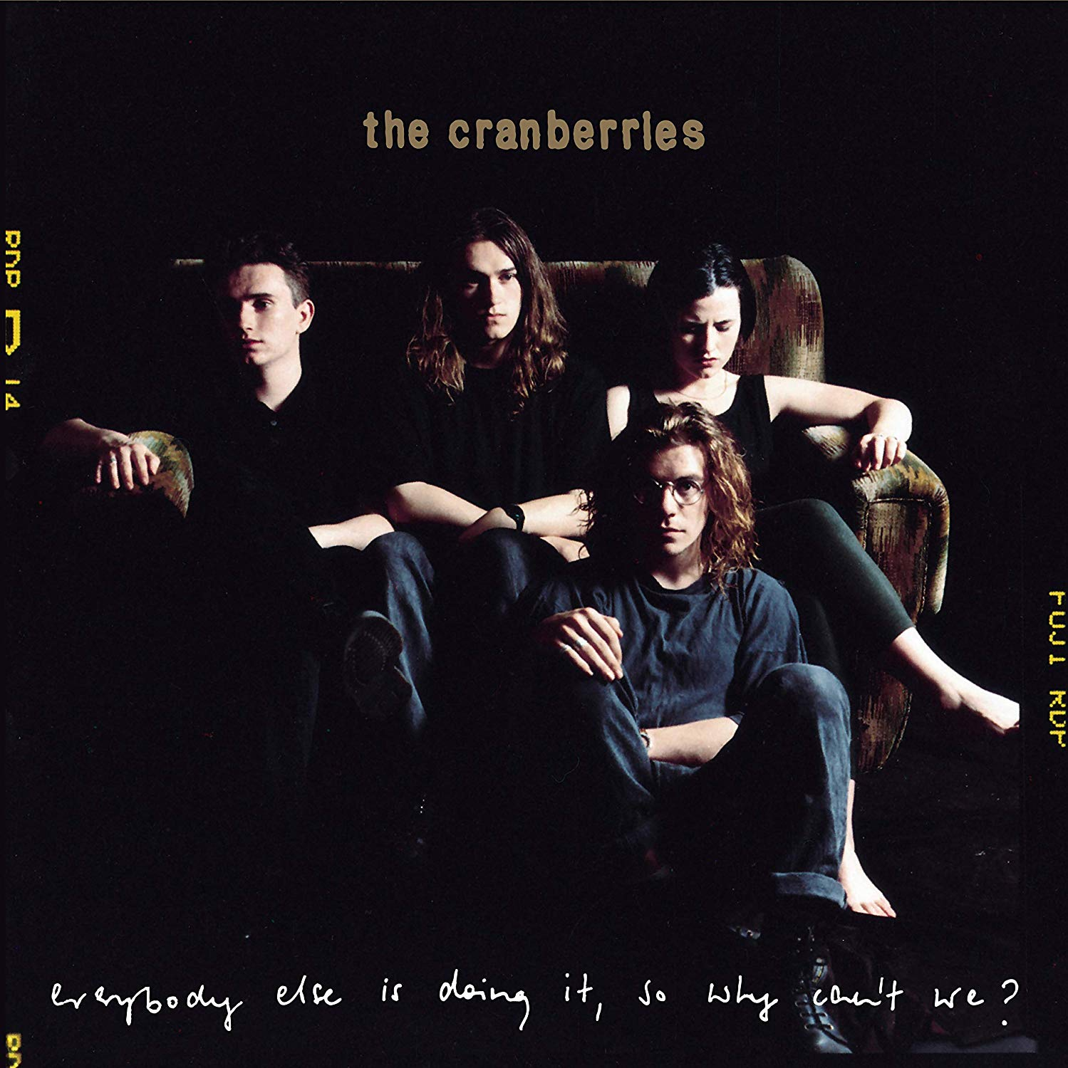 The Cranberries - Everybody Else Is Doing It, So Why Can't We: 25th Anniversary Edition [2CD]