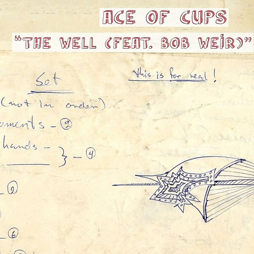 Ace Of Cups - The Well (Feat. Bob Weir) - Single