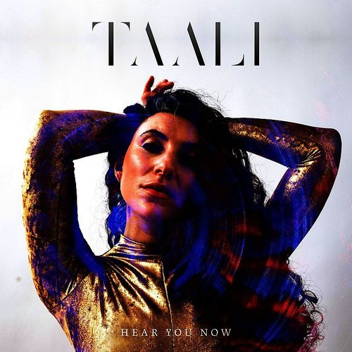 Taali - Hear You Now - Single