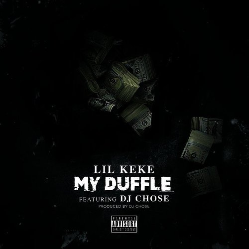 Lil' Keke - My Duffle - Single