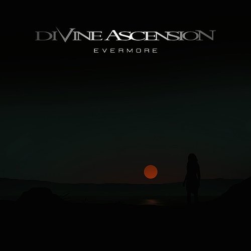 Divine Ascension - Evermore - Single