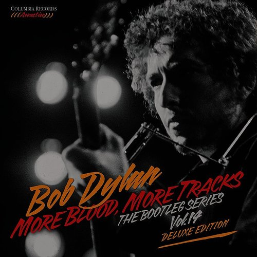 Bob Dylan - More Blood, More Tracks: The Bootleg Series Vol. 14 [Deluxe Edition]