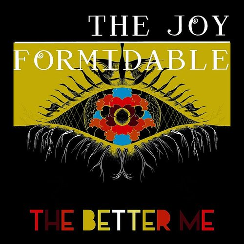 The Joy Formidable - The Better Me - Single
