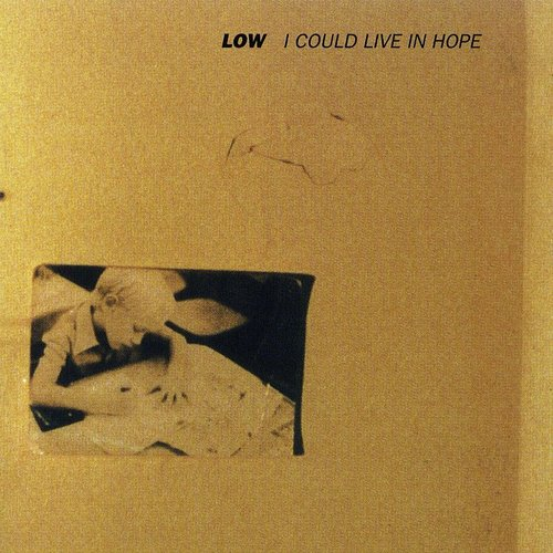 Low - I Could Live In Hope [LP]