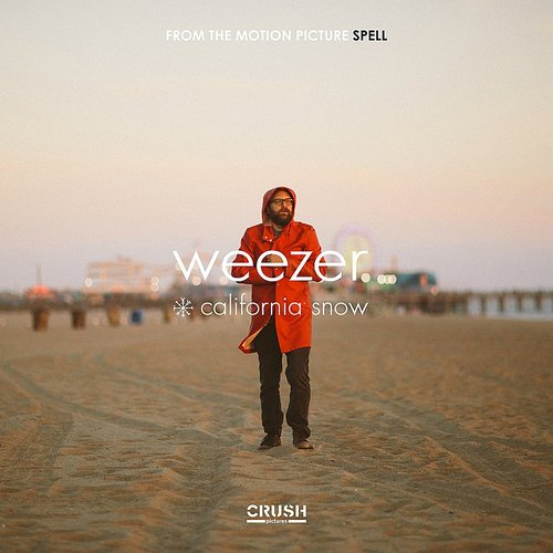 Weezer - California Snow (From The Motion Picture SPELL) - Single