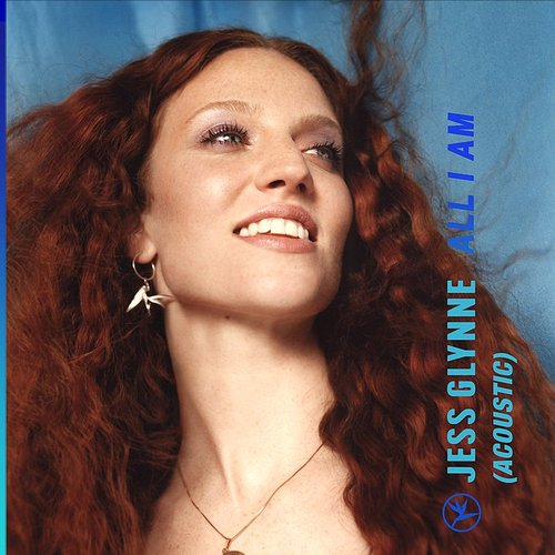 Jess Glynne - All I Am (Acoustic) - Single