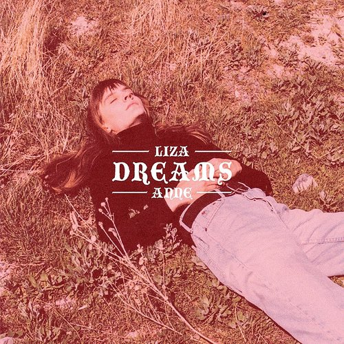 Liza Anne - Dreams EP