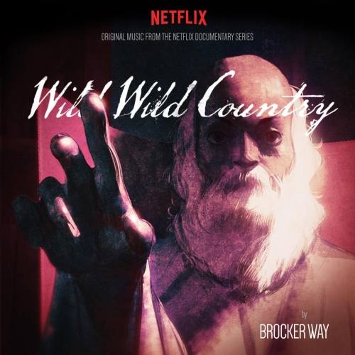- Wild Wild Country - Original Music From Netflix