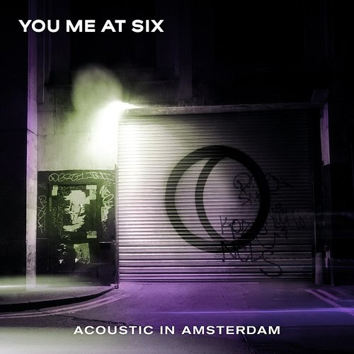 You Me At Six - Acoustic In Amsterdam EP