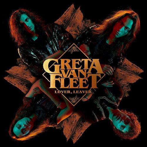 Greta Van Fleet - Lover, Leaver - Single