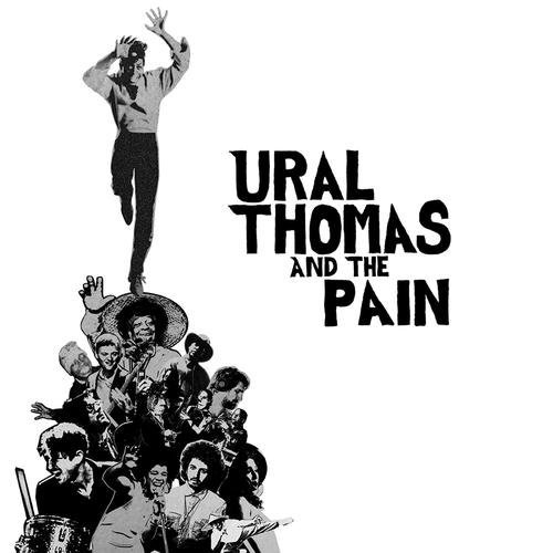 Ural Thomas And The Pain - Ural Thomas And The Pain [Limited Edition LP]