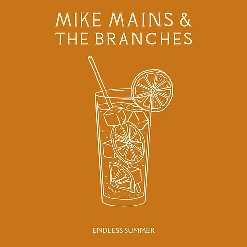 Mike Mains & The Branches - Endless Summer - Single
