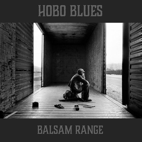 Balsam Range - Hobo Blues - Single